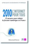 Couverture du livre 2010 L'internet pour tous