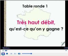 Vidéo de la Table ronde n°1 : Le très haut débit